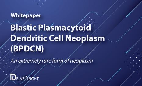 Blastic Plasmacytoid Dendritic Cell Neoplasm (BPDCN)