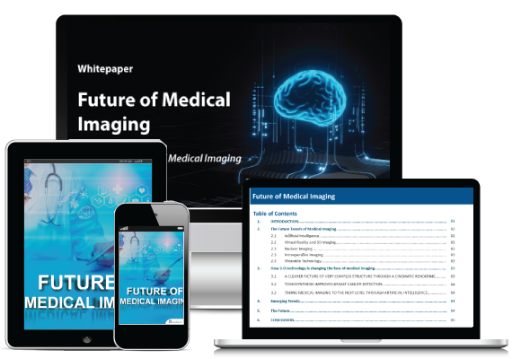 FUTURE OF MEDICAL IMAGING