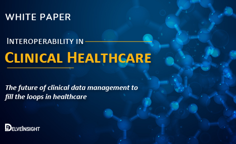 Interoperability in Clinical Healthcare Whitepaper